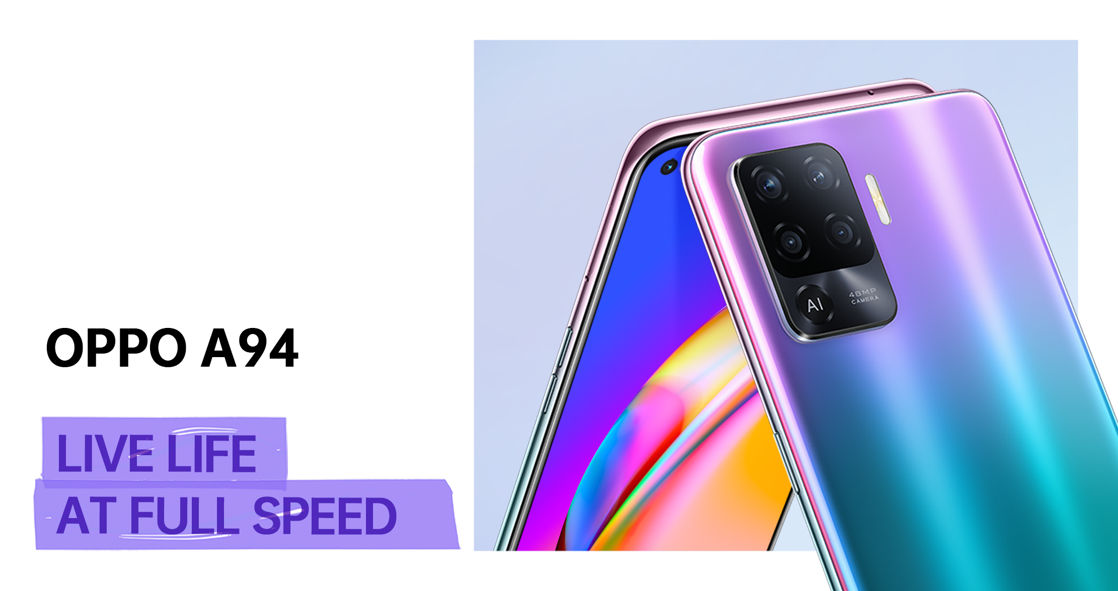 OPPO A94 Live Life At Full Speed